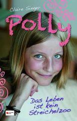 Polly - Das Leben ist kein Streichelzoo