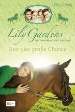 Lily Gardens, Reitinternat der Träume, Band 01