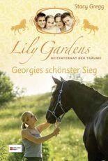 Lily Gardens, Reitinternat der Träume, Band 04