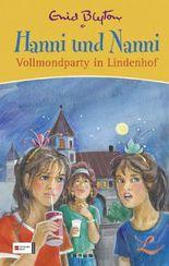 Hanni und Nanni Vollmondparty in Lindenhof