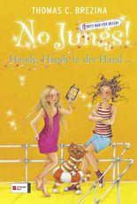 No Jungs! Band 22: Handy, Handy in der Hand ...