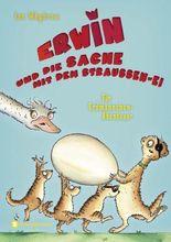 Erwin und die Sache mit dem Straußen-Ei - Ein Erdmännchen-Abenteuer