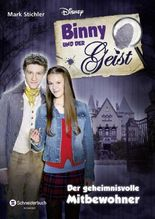 Binny und der Geist - Der geheimnisvolle Mitbewohner