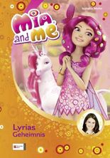 Mia and me, Band 03: Lyrias Geheimnis