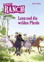 Lenas Ranch, Band 02