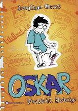 Oskar - Vorsicht, klebrig!