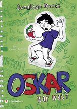 Oskar - War was?