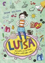 Luisa - Ich helfe, wo ich kann (ob ihr wollt oder nicht)
