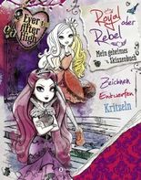 Ever After High - Royal oder Rebel
