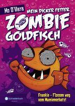 Mein dicker fetter Zombie-Goldfisch, Band 07