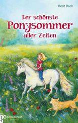 Der schönste Ponysommer aller Zeiten