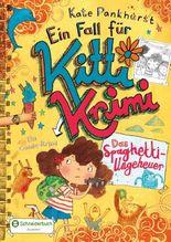 Ein Fall für Kitti Krimi - Das Spaghetti-Ungeheuer