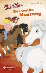 Bibi & Tina - Der weiße Mustang