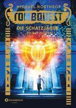 Tombquest - Die Schatzjäger: Das Buch der Toten