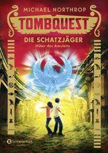 Tombquest - Die Schatzjäger: Hüter des Amuletts