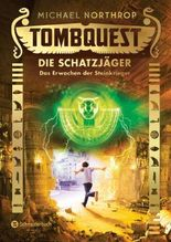 Tombquest - Die Schatzjäger: Das Erwachen der Steinkrieger