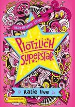 Plötzlich Superstar, Band 02
