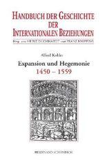 Handbuch der Geschichte der Internationalen Beziehungen / Expansion und Hegemonie