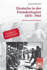 Deutsche in der Fremdenlegion 1870-1965