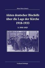 Akten deutscher Bischöfe zur Lage der Kirche 1918-1933