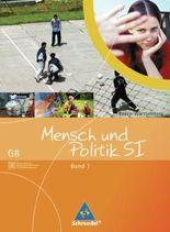 Mensch und Politik - Ausgabe 2004 / Mensch und Politik SI: Gemeinschaftskunde / GWG - Ausgabe G8 Baden-Württemberg