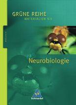 Grüne Reihe. Materialien für den Sekundarbereich II - Ausgabe 2004 / Neurobiologie