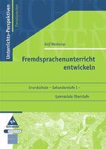 Unterrichts-Perspektiven - Fremdsprachen / Fremdsprachenunterricht entwickeln