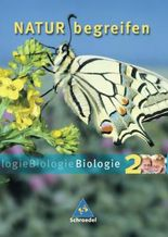 Natur begreifen Biologie - Ausgabe 2003: Schülerband 2 Lernstufen 7-9