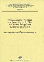 Physiogeographie, Vegetation Und Syntaxonomie Der Flora Des Paramo De Papallacta (Ostkordillere Ecuador)