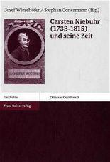 Carsten Niebuhr (1733-1815) Und Seine Zeit