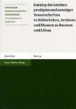 Katalog Der Leichenpredigten Und Sonstiger Trauerschriften