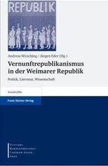 Vernunftrepublikanismus in Der Weimarer Republik / Vernunftrepublikanismus in the Weimar Republic