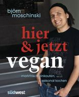 Hier & jetzt vegan