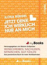 myBook – Jetzt denk ich wirklich nur an mich