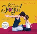 Komm, wir machen Yoga!