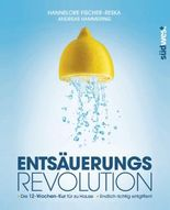 Entsäuerungs-Revolution