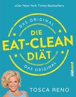 Die Eat-Clean Diät - Das Original