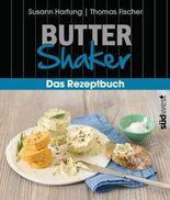 Butter-Shaker - Das Rezeptbuch