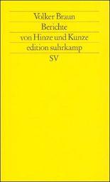 Berichte von Hinze und Kunze