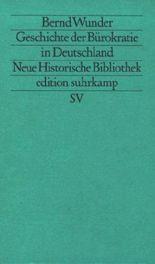 Geschichte der Bürokratie in Deutschland