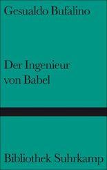 Der Ingenieur von Babel