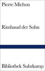 Rimbaud der Sohn