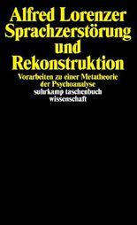 Sprachzerstörung und Rekonstruktion