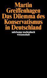 Das Dilemma des Konservatismus in Deutschland