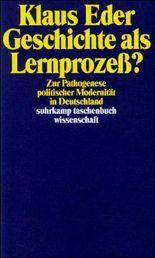 Geschichte als Lernprozeß?: Zur Pathogenese politischer Modernität in Deutschland (suhrkamp taschenbuch wissenschaft)