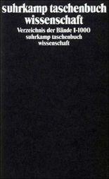 suhrkamp taschenbuch wissenschaft: Verzeichnis der Bände 1-1000