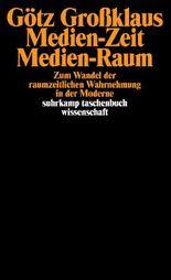 Medien-Zeit, Medien-Raum