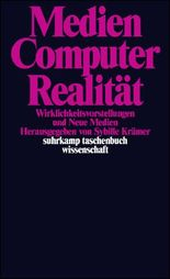 Medien – Computer – Realität