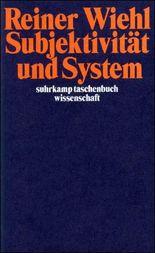Subjektivität und System