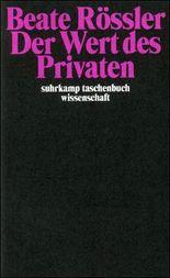 Der Wert des Privaten